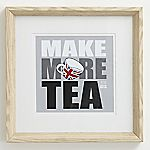 Gallery Make More Tea Framed Wall Art 15x15cm